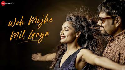 Woh Mujhe Mil Gaya Lyrics and video  - Debojit Dutta, Aarvikaa Gupta   #Lyricstones
