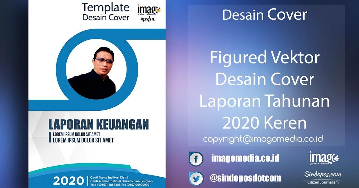 Download Desain Cover Laporan Tahunan 2020 Keren Vektor Imago Media Home Of Creativity