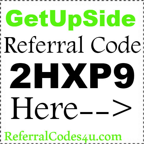 GetUPside Referral Code, Reviews, Refer A Friend Bonus and Sign Up Bonus 2018-2019