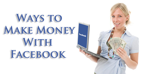 Easy Ways To Make Money On Facebook