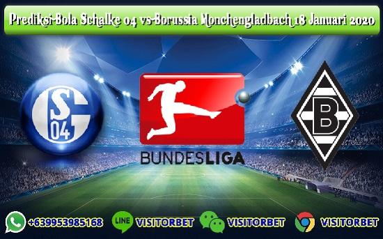 Prediksi Skor Schalke 04 vs Borussia Monchengladbach 18 Januari 2020