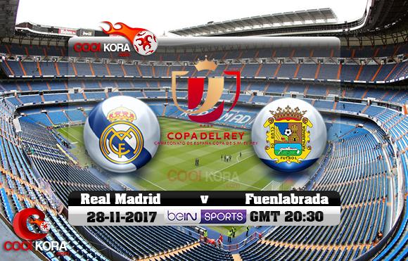 مشاهدة مباراة ريال مدريد وفوينلابرادا اليوم 28-11-2017 في كأس ملك أسبانيا