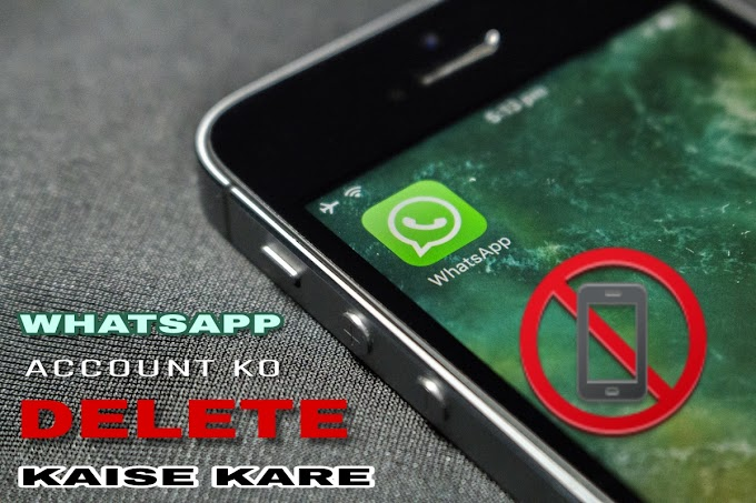 Whatsapp Account Delete Kaise Kare In Hindi