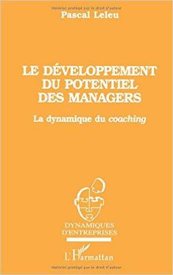 Télécharger Livre Gratuit Le développement du potentiel des managers - La dynamique du coaching pdf