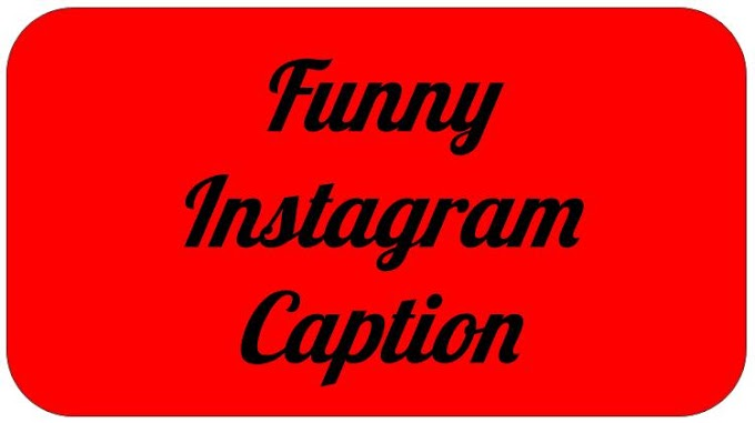 Funny Instagram Caption In English