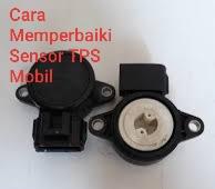 Cara Memperbaiki Sensor Tps Mobil