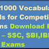 Top 1000 Vocabulary words for Competitive Exams Download PDF Free – SSC, SBI,IBPS & RRB Exams