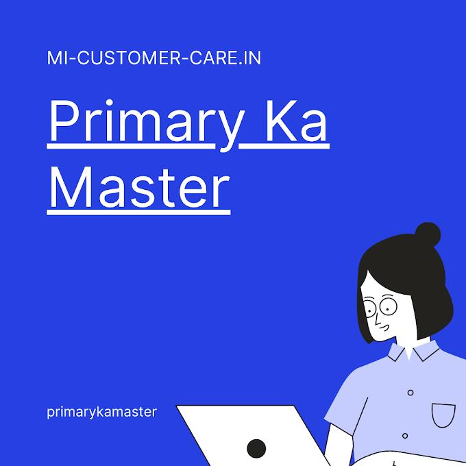 Primary Ka Master