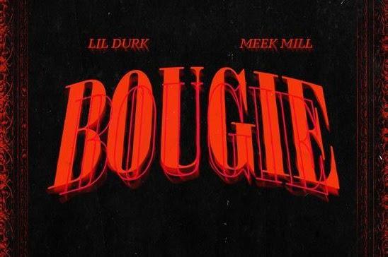 Listen: Lil Durk - Bougie Featuring Meek Mill