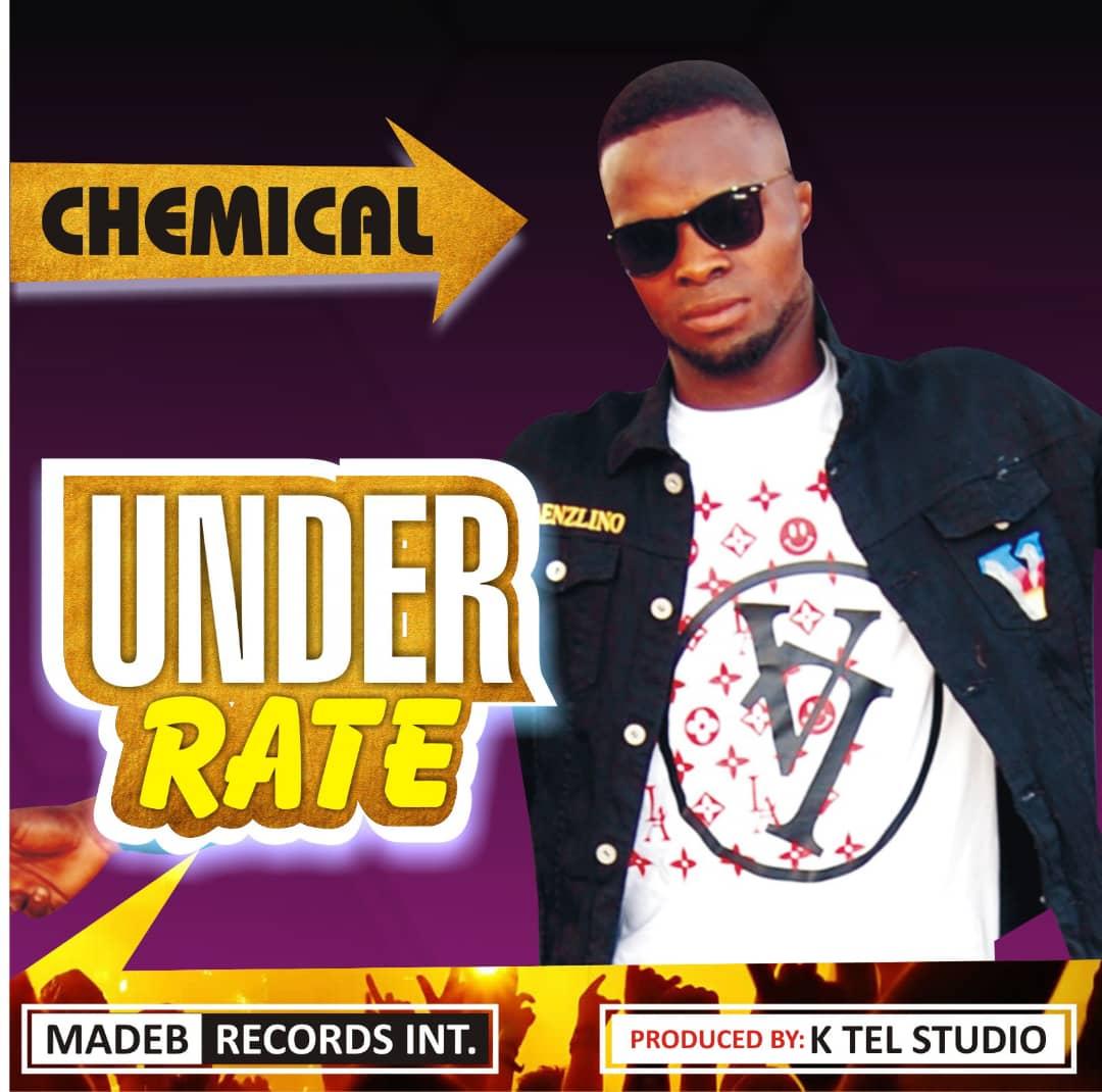 [Music] Chemical - Underrate (prod. K tel studio)