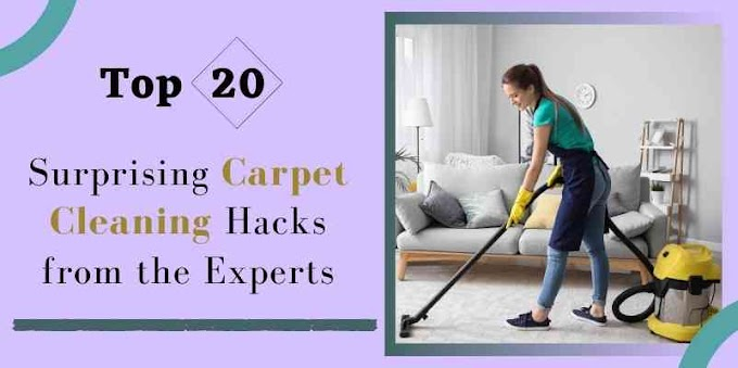 Top 19+ Surprising Carpet Cleaning Hacks from Experts
