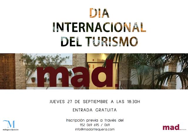 Día Internacional del Turismo en el MAD Antequera