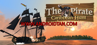 Download The Pirate: Caribbean Hunt Mod Apk v6.8 (Unlimited Money/Skill Points) Android Terbaru 2017