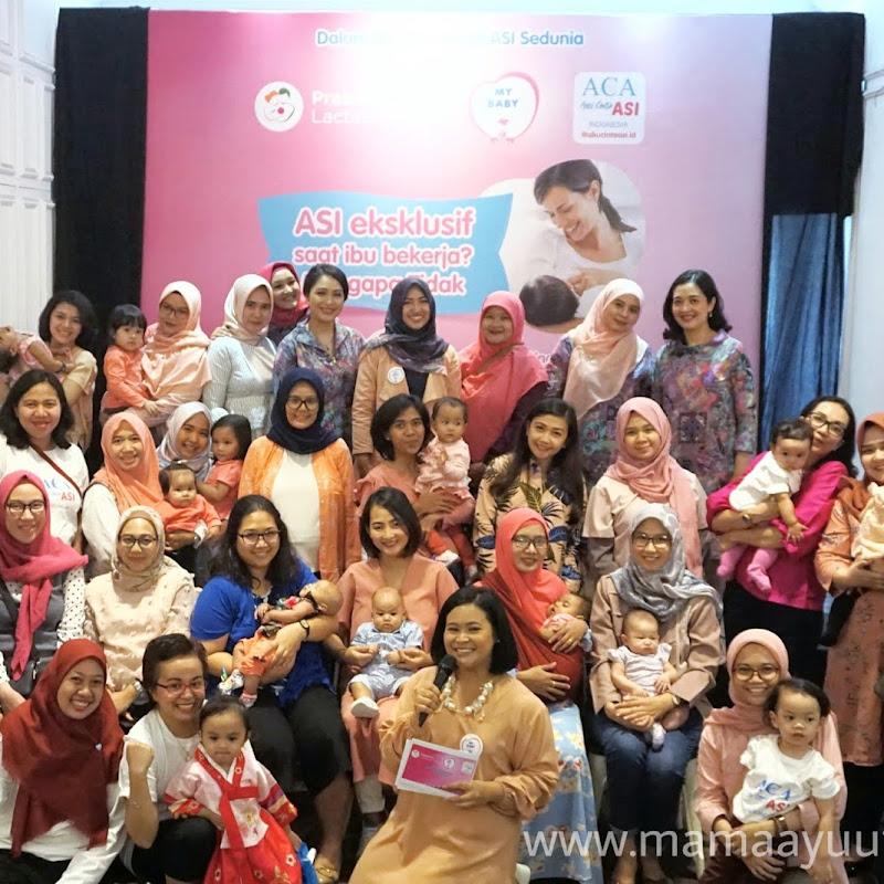 Kemeriahan Pekan ASI Sedunia Bersama Komunitas Aku Cinta ASI - ACA Indonesia Dan My Baby