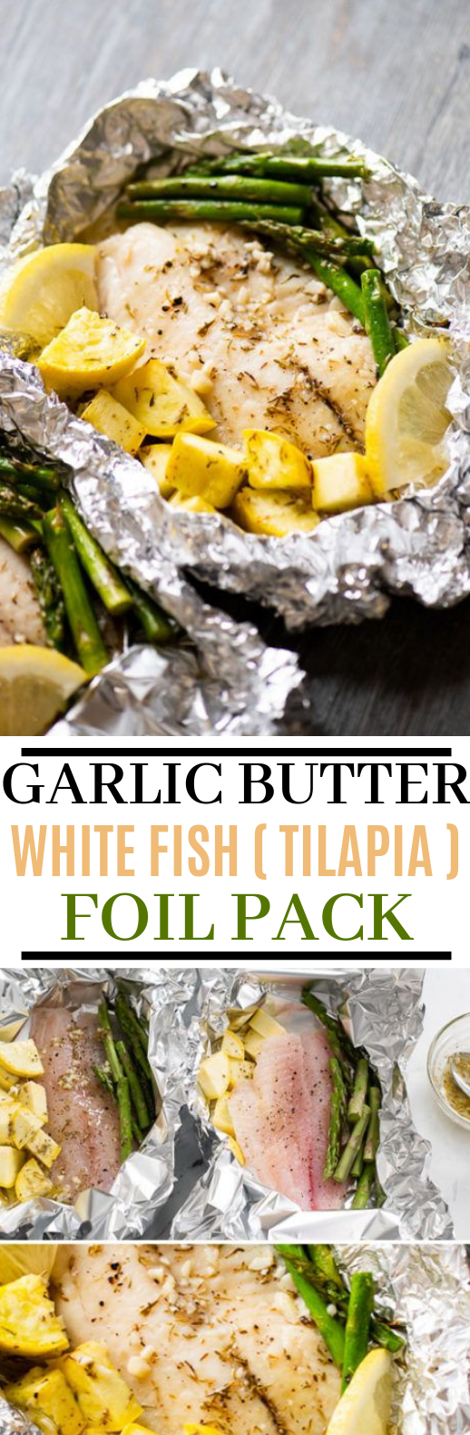 15 minute Foil Baked Garlic Butter White Fish (Tilapia) #healthy #glutenfree