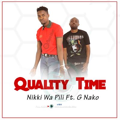 Nikki Wa Pili Ft. G Nako - Quality Time
