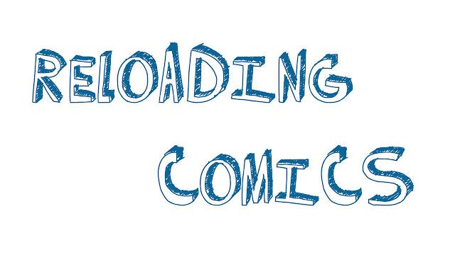Descubriendo...:Reloading Comics