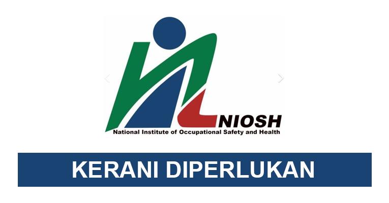 Jawatan Kosong di NIOSH 2020