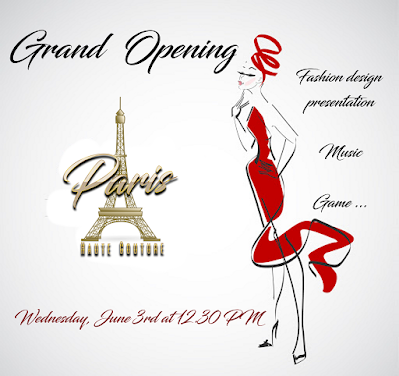 Grand OPENING - PARIS HAUTE COUTURE - June 3rd at 12.30 PM