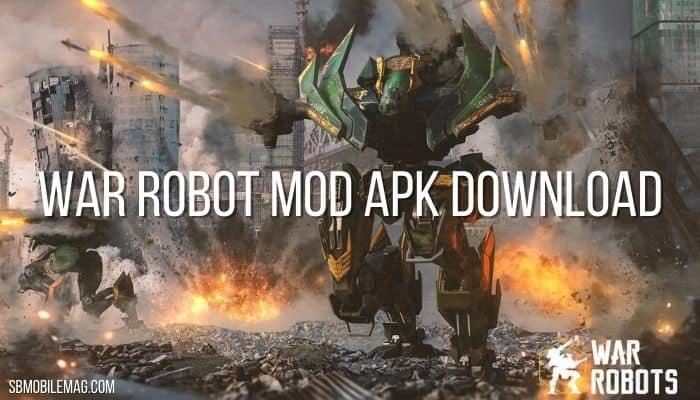 War Robot Mod APK, War Robot Mod APK Download