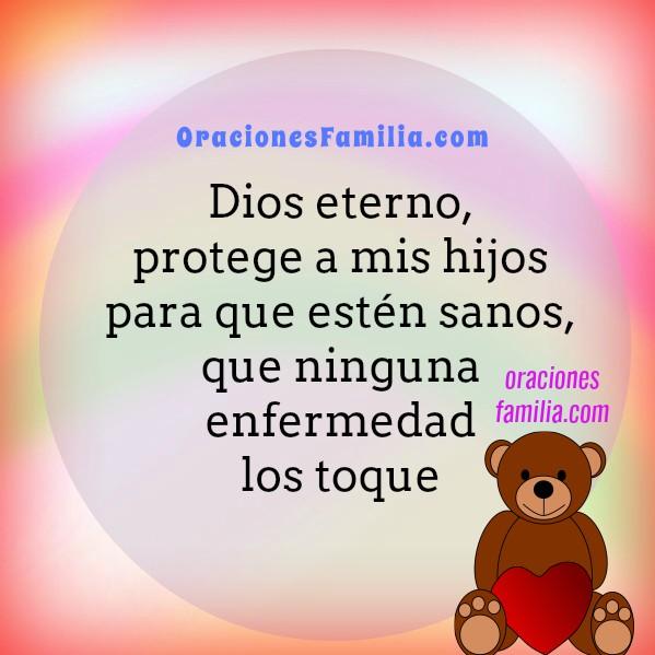 Oración para que Dios cuide, dé protección a mis hijos, Salmo 91, Oraciones para mis sobrinos, hijos, familia con imágenes, Mery Bracho.