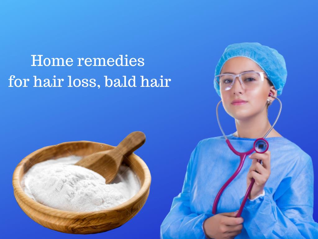 Home made remedies for hair loss and bald hair