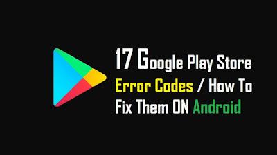 Google Play Store Error Codes