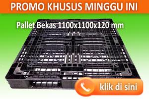 Promo Heboh Pallet Plastik Ukuran 1100 x 1100 x 120 mm