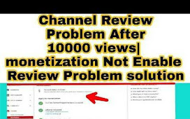 Monetization not enabled after 10k View Problem Solution