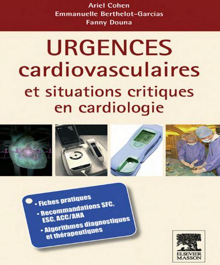 Urgences cardio-vasculaires et situations critiques en cardiologie  - WWW.VETBOOKSTORE.COM