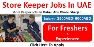 Storekeeper And Assistant Storekeeper Job Recruitment For Manufacturing Company In Dubai | Fresher Can Apply