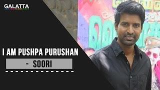 I Am Pushpa Purushan – Soori