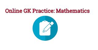 Online GK Practice: Mathematics