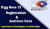 Bigg Boss 13 Registration & Audition: Eligibility Criteria (Apply NOW)
