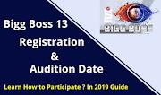 Bigg Boss 13 Registration & Audition: Eligibility Criteria (Apply NOW)