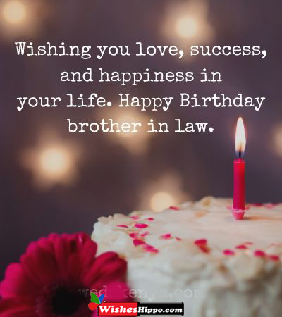 299 Happy Birthday Wishes For Brother In Law With Image Wisheshippo