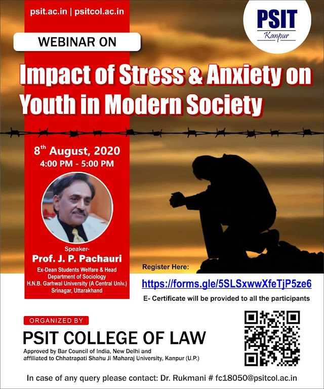 [Webinar] Impact of Stress and Anxiety on Youth  in Modern Society by PSIT College of Law [Register Soon]