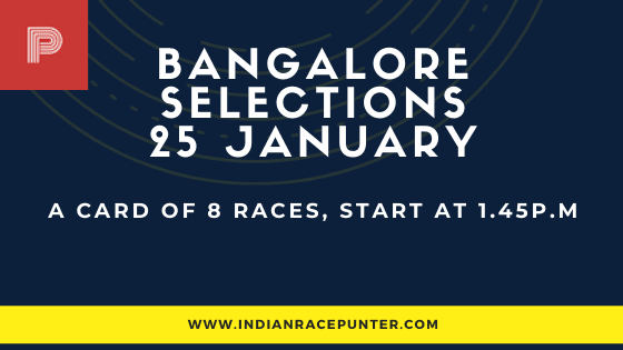 Bangalore Race Selections 25 January, India Race Tips by indianracepunter,