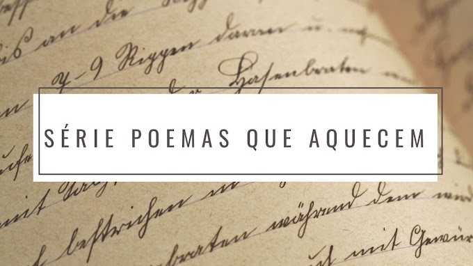 Conheça o projeto Poemas Que Aquecem!
