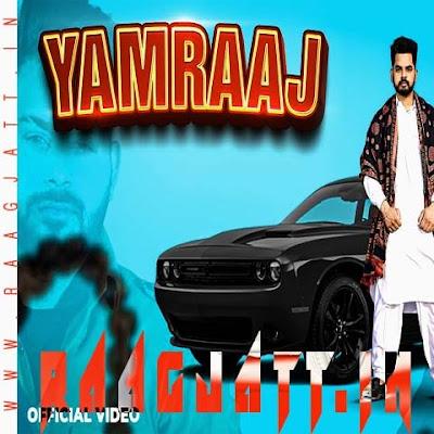 Yamraaj by Mani Kaler lyrics