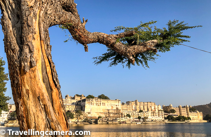Above photograph is clicked from Ambrai Ghat which is quite popular for sunset views around Lake Pichola. Above photograph shows the famous City Palace on other side and the palace looks even more beautiful in evening light.