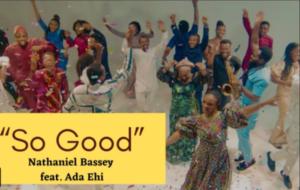 Music: Nathaniel Bassey - So Good ft. Ada Ehi