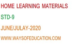 STD 9  HOME LEARNING MATERIALS(JUNE - JULY)