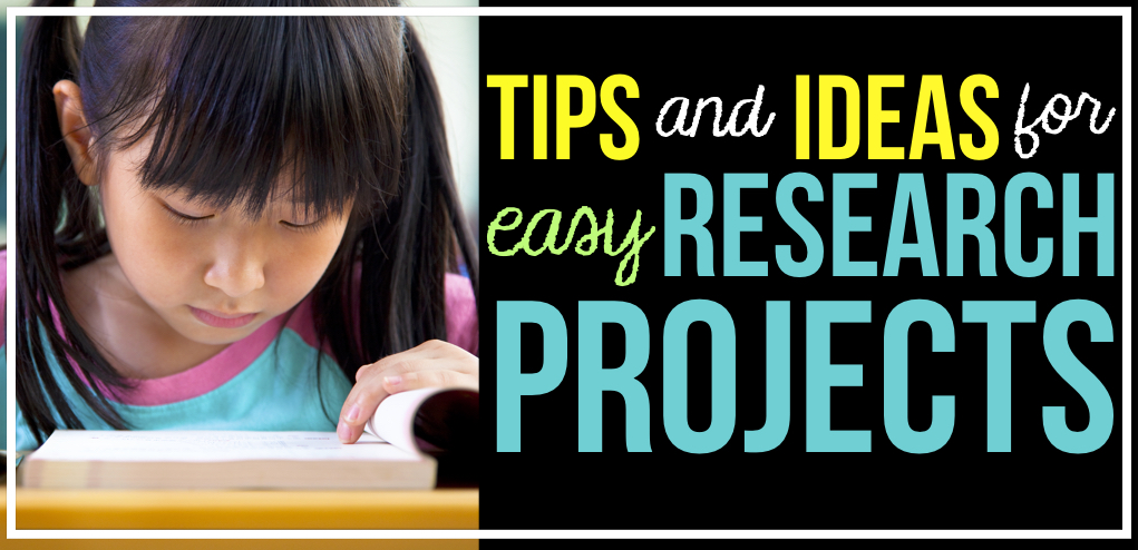 Tips and Ideas for Research Projects in the Classroom | Upper ...