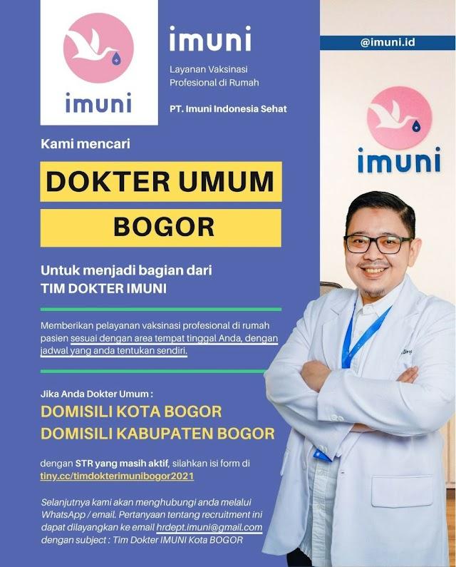 Loker Dokter Imuni (Layanan Vakisnasi Profesional di Rumah) Domisili Bogor