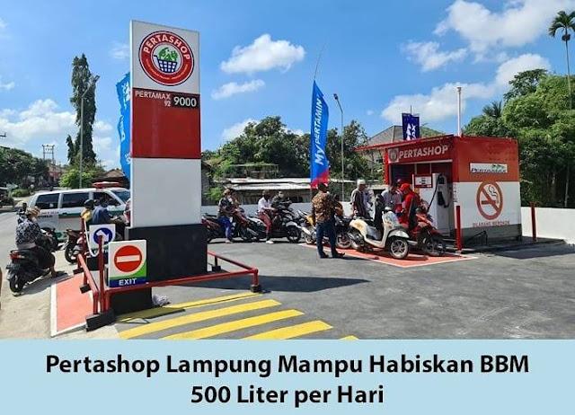 Pertashop Lampung mampu habiskan BBM 500 liter per hari.
