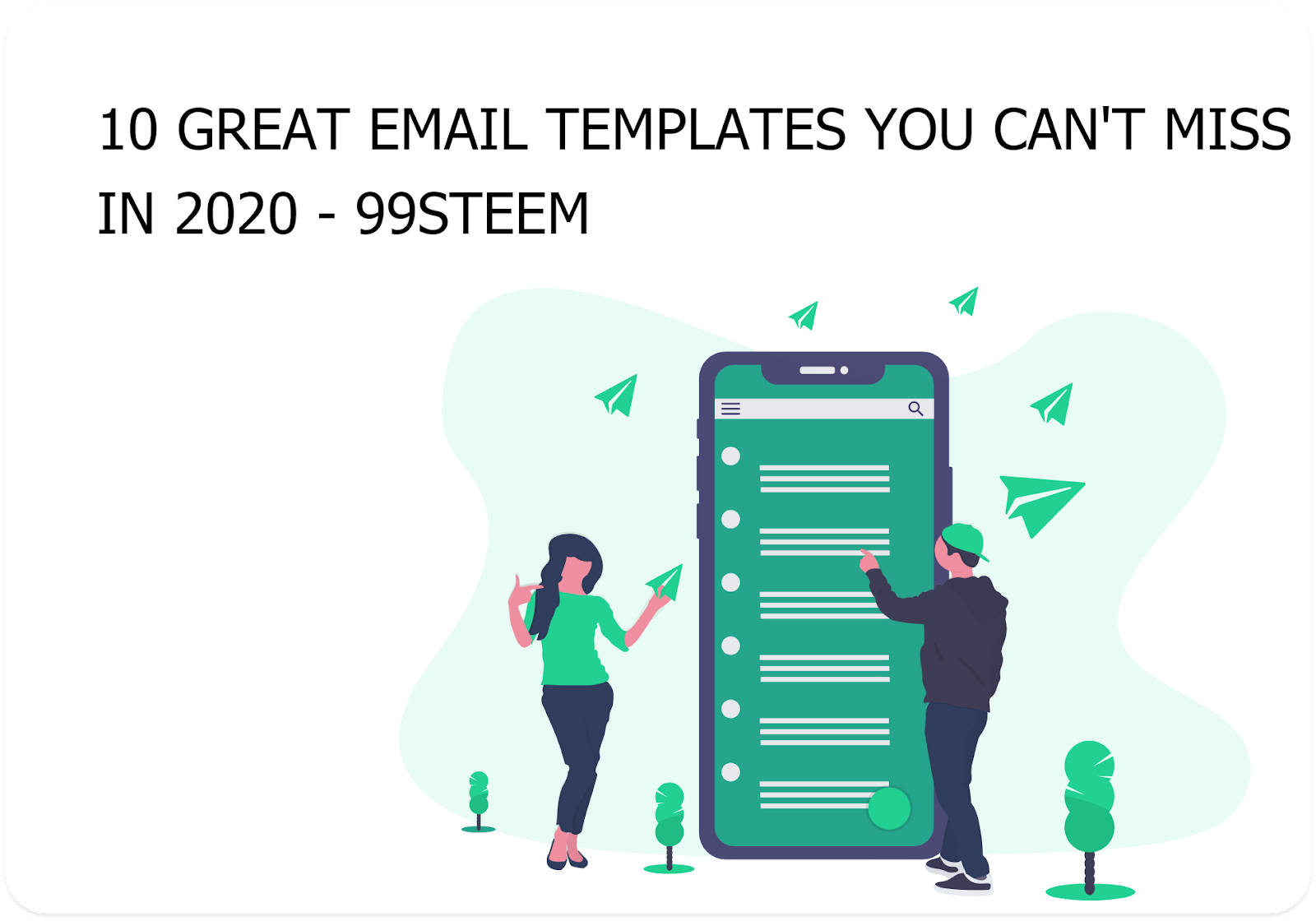 10 Great Email Templates You can't miss in 2020 - 99steem