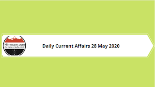 Daily Current Affairs 28 May 2020