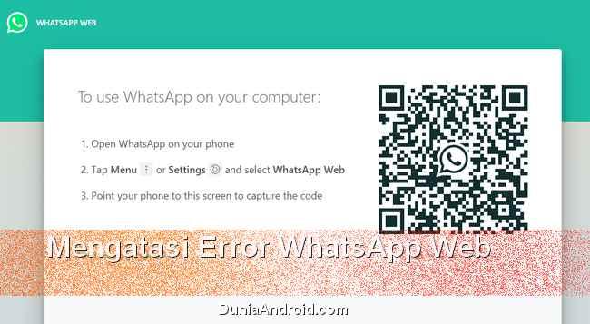 Whatsapp web komputer tidak bisa dibuka
