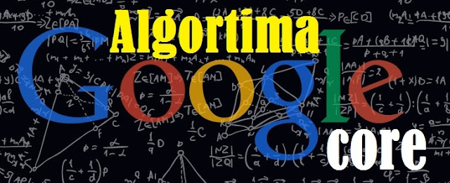 algoritma google core update 2018 bagaimana cara mengatasinya